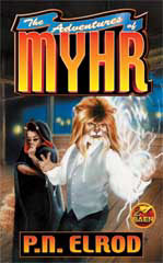 The Adventures of Myhr!