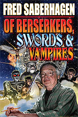 Of Berserkers, Swords & Vampires