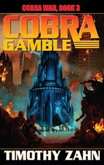 Cobra War Book III: Cobra Gamble