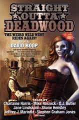 Straight Outta Deadwood