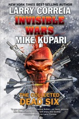 Invisible Wars: The Collected Dead Six