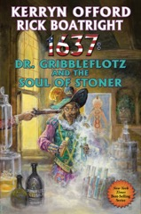 1637: Dr. Gribbleflotz and the Soul of Stoner - eARC