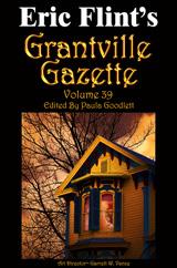 Grantville Gazette Volume 39