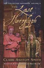 The Collected Fantasies, Volume 5: The Last Hieroglyph