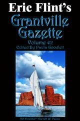 Grantville Gazette Volume 42