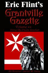 Grantville Gazette Volume 44