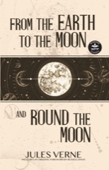 From the Earth to the Moon and Round the Moon