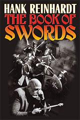 Hank Reinhardt's The Book of Swords - eARC