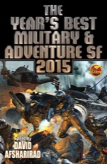 The Year's Best Military & Adventure SF 2015 - eARC