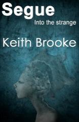 Segue: into the strange