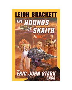 The Hounds of Skaith: Volume II of The Book of Skaith