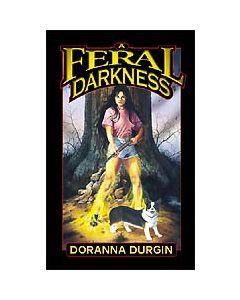 A Feral Darkness