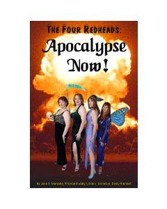 The Four Redheads Apocalypse Now
