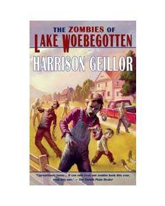 The Zombies of Lake Woebegotten