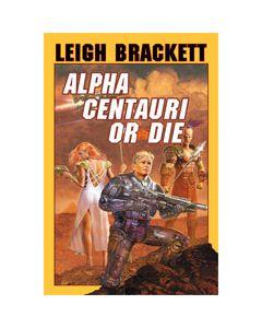 Alpha Centauri or Die