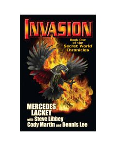 Invasion: Book One of the Secret World Chronicles