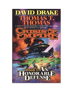 Crisis of Empire Book I: An Honorable Defense