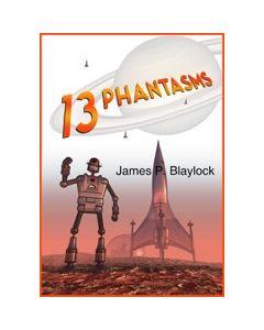 Thirteen Phantasms