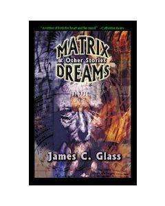 Matrix Dreams