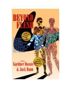 Beyond Flesh
