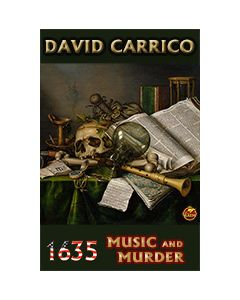 1635: Music and Murder