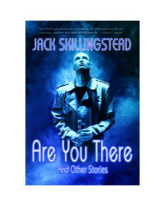Are You There and Other Stories