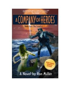A Company of Heroes Book Four: The Scientist