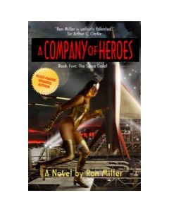 A Company of Heroes Book Five: The Space Cadet