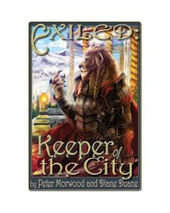 EXILED: Keeper of the City