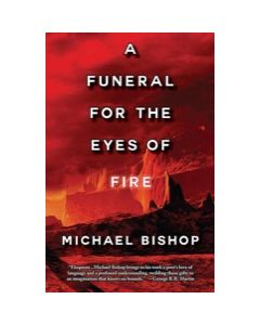 A Funeral for the Eyes of Fire
