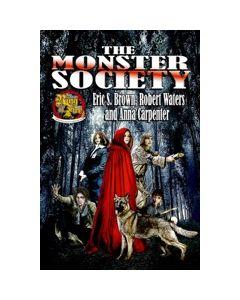 The Monster Society