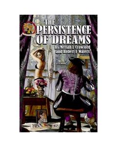The Persistence of Dreams