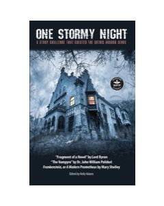 One Stormy Night: A Story Challenge That Created the Gothic Horror Genre