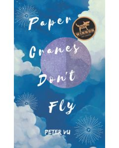 Paper Cranes Don't Fly