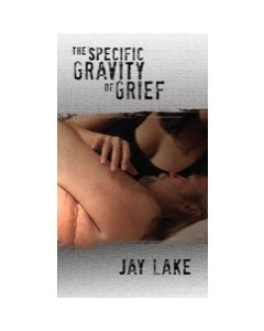 The Specific Gravity of Grief