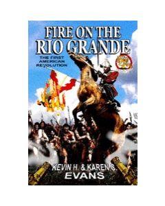 Fire on the Rio Grande
