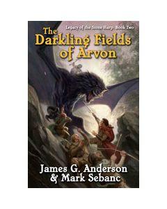 The Darkling Fields of Arvon - eARC