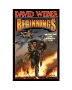 Beginnings: Worlds of Honor 6 - eARC