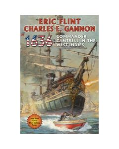 1636: Commander Cantrell in the West Indies - eARC