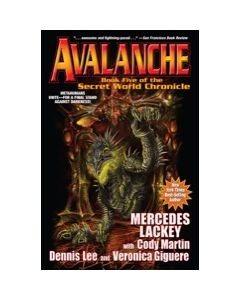 Avalanche: Book 5 of the Secret World Chronicle - eARC