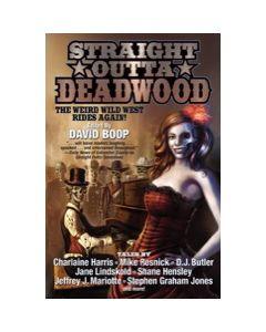 Straight Outta Deadwood - eARC