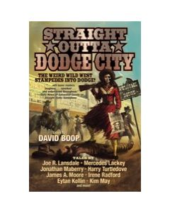 Straight Outta Dodge City - eARC