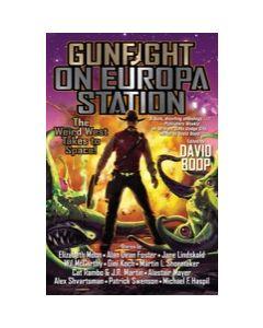 Gunfight on Europa Station - eARC